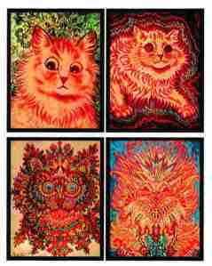 Cats by famous painter Louis Wain, who suffered from schizophrenia. He had a thing for painting felines and it's argued that the progression of his illness was seen in how abstract his paintings grew over time.