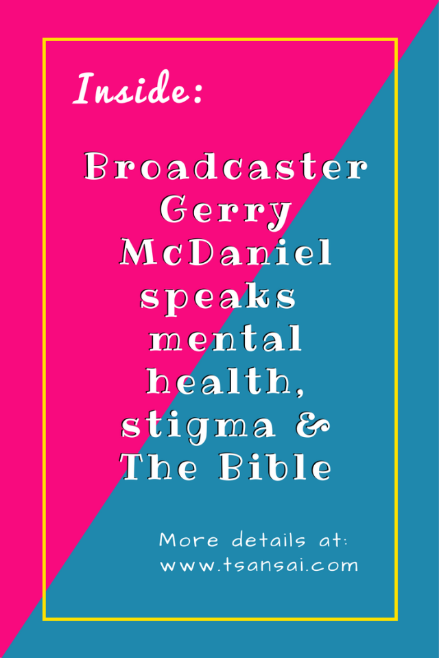 Gerry-McDaniel-mental-health-and-the-Bible-tami-tsansai-blog