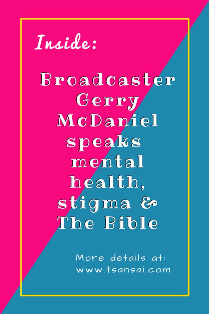Gerry-McDaniel-mental-health-and-the-Bible-tami-tsansai-blog